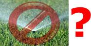 Sprinkler Ban