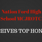 NATION FORD HIGH SCHOOL MCJROTC PROGRAM RECEIVES TOP HONORS