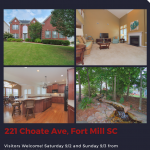 OPEN HOUSE ~ SATURDAY 9/2 and SUNDAY 9/3 ~ 1 PM – 3 PM ~ 221 CHOATE AVE, FORT MILL SC, 29708