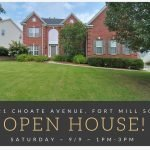 OPEN HOUSE ~ $382,500 ~ 221 Choate Avenue, Fort Mill SC 29708 ~ Saturday 9/9 ~ 1PM – 3PM