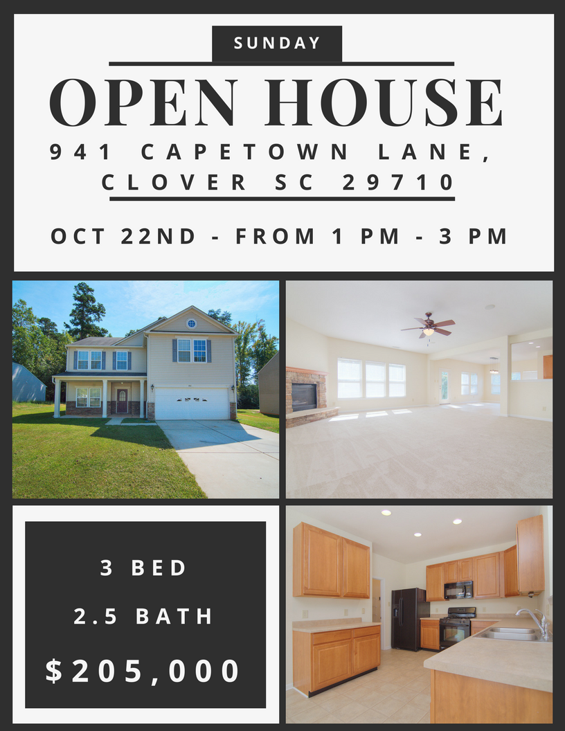 Open House ~ Sunday 10/22 ~ 1PM – 3PM ~ 941 Capetown Lane, Clover SC 29710