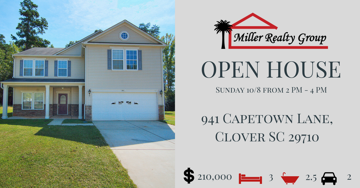 Open House ~ Sunday, 10/8 From 2 PM – 4 PM ~ 941 Capetown Lane, Clover SC 29710