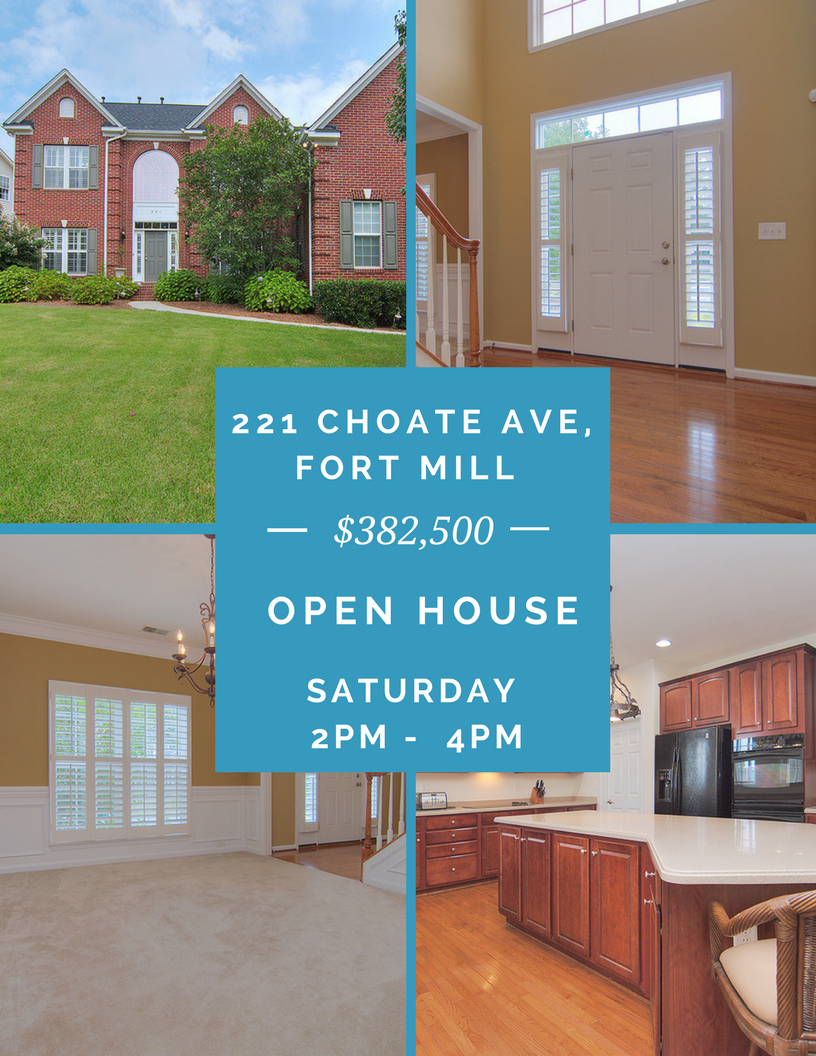 Open House ~ Saturday 10/14 ~ 2PM – 4PM ~ 221 Choate Avenue, Fort Mill SC 29708 ~ $382,500