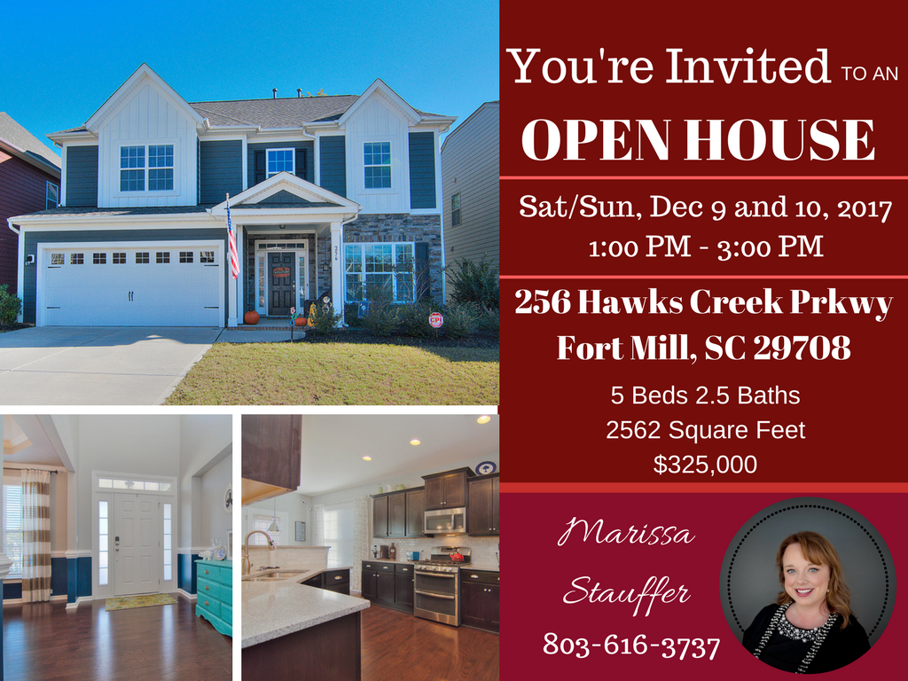 Open House Alert ~ 256 Hawks Creek Parkway, Fort Mill SC 29708 ~ Open Saturday and Sunday 12/9 and 12/10 From 1 PM – 3 PM