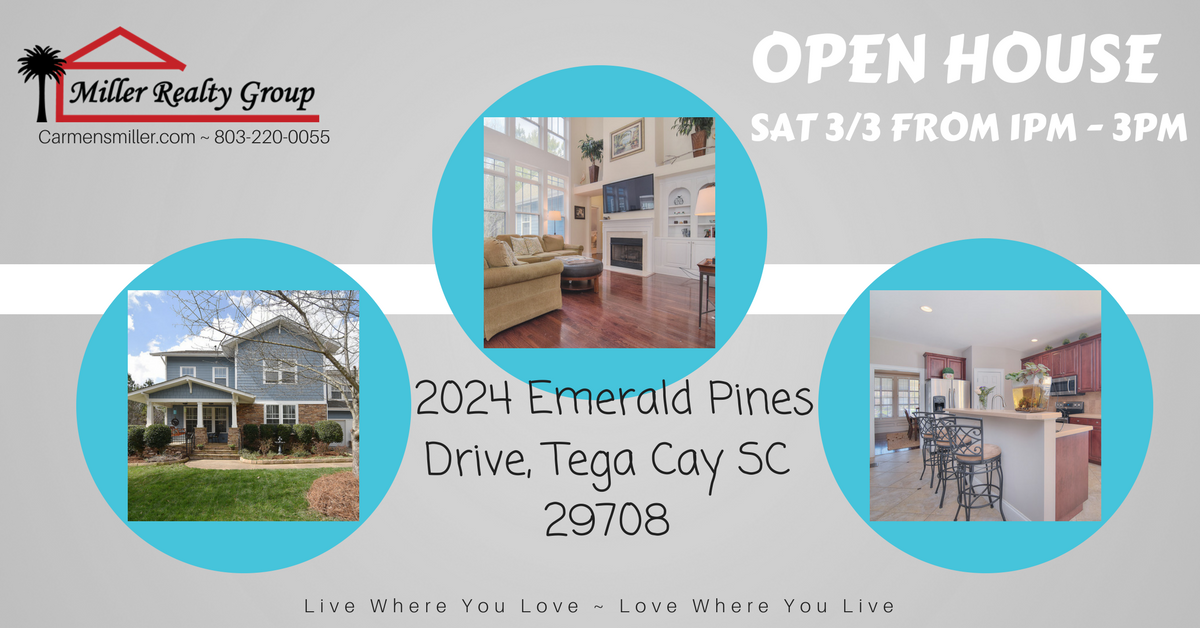 OPEN HOUSE!!! 2024 Emerald Pines Drive, Tega Cay SC 29708 ~ Sat 3/3 From 1PM – 3PM