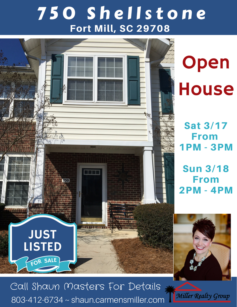 Open House ~ Sat, 3/17 from 1PM – 3PM and Sun, 3/18 from 2PM – 4PM ~ 750 Shellstone Place, Fort Mill SC 29708